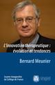 L'innovation thérapeutique : évolution et tendances