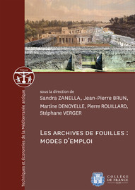 Missions et archives de fouille. Entre la production et la conservation