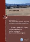 Le désert oriental d'Égypte durant la période gréco-romaine: bilans archéologiques