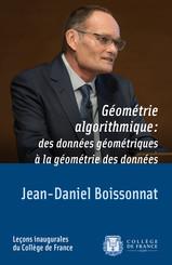 Géométrie algorithmique : des données géométriques à la géométrie des données