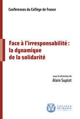 Face à l'irresponsabilité: la dynamique de la solidarité
