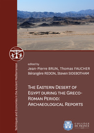 Quarries, Ports and Praesidia: Supply and Exchange in the Eastern Desert
