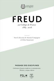 Freud au Collège de France, 1885-2016