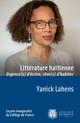 Littérature haïtienne: urgence(s) d'écrire, rêve(s) d'habiter