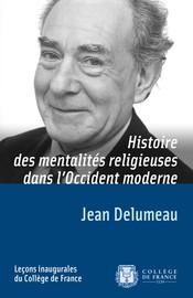 Histoire des mentalités religieuses dans l'Occident moderne