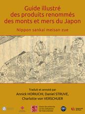Guide illustré des produits renommés des monts et mers du Japon
