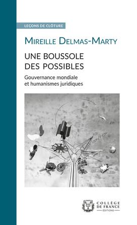 Une boussole des possibles. Gouvernance mondiale et humanismes juridiques