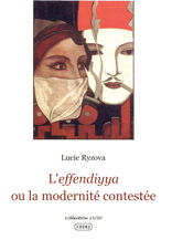 L'effendiyya ou la modernité contestée