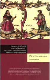 Debates históricos contemporáneos: africanos y afrodescendientes en México y Centroamérica