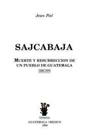 Capítulo X. San Andrés y el Quiché durante el primer siglo republicano: 1821-1920