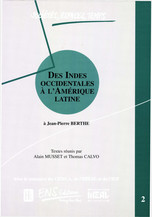 Des Indes occidentales à l'Amérique Latine. Volume 1