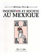 Inquisition et société au Mexique