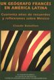 Un geógrafo francés en América Latina