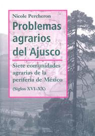 Capítulo 1. Las condiciones de la vida rural en los pueblos del Ajusco