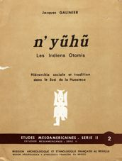 N'yũhũ, les Indiens Otomis
