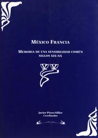 Imagen de México en los relatos de viaje franceses: 1821-1862