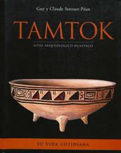 Tamtok, sitio arqueológico huasteco. Volumen II