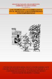 Tratados novohispanos sobre la guerra justa en el siglo xvi