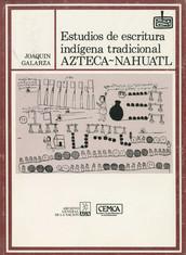 Estudios de escritura indígena tradicional azteca-náhuatl
