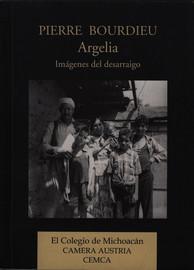 Pierre Bourdieu y Argelia. De la afinidad electiva a la objetivación comprometida