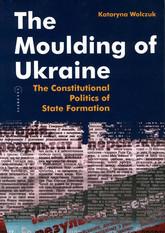 The Moulding of Ukraine