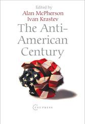 The Anti-American Century