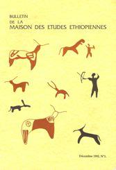 Bulletin de la Maison des études éthiopiennes | Décembre 1992. N°1
