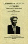 L'Empereur Ménélik et l'Éthiopie | አጤ ምኒልክና ኢትዮጵያ