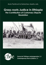 Grass-roots Justice in Ethiopia - Understanding Customary Dispute
