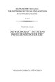 Die Wirtschaft Ägyptens in hellenistischer Zeit