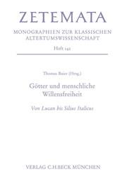 Philosophie des Willens und Erzählstruktur: Die Scheidewegszene in den Punica des Silius Italicus