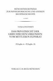 Das Privatrecht der griechischen Urkunden vom Mittleren Euphrat