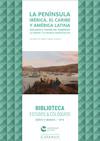 La Península Ibérica, el Caribe y América Latina