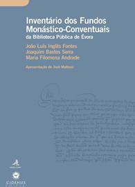 Inventário dos Fundos Monástico-Conventuais da Biblioteca Pública de Évora