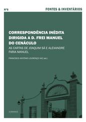 Correspondência inédita dirigida a D. Frei Manuel do Cenáculo