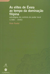 As elites de Évora ao tempo da dominação Filipina