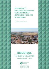 Patrimonio y sostenibilidad en las ciudades medias históricas en el sur de Portugal