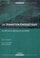 Transition énergétique et Energiewende: vers une politique européenne de l'énergie?