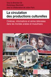 La circulation des productions culturelles