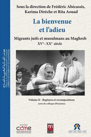 L'émigration des juifs maghrébins et le camp du Grand Arénas 1946-1966