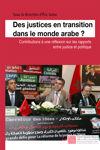 Des justices en transition dans le monde arabe?