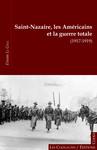 Saint-Nazaire, les Américains et la guerre totale