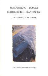 Schoenberg – Busoni – Schoenberg – Kandinsky