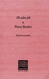 Entretien avec Pierre Boulez