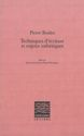 Pierre Boulez, Techniques d'écriture et enjeux esthétiques