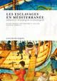 Les esclavages en Méditerranée