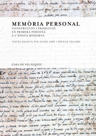 Construcció i projecció de la memòria personal a l'època moderna