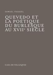 Quevedo et la poétique du burlesque au xviie siècle