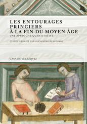 Les entourages princiers à la fin du Moyen Âge