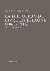 La diffusion du livre en Espagne (1868-1914)